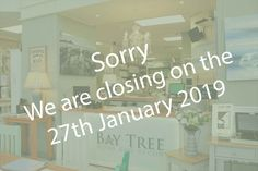 It is with deep regret that we must inform you that Bay Tree will be closing on Sunday, 27th January 2019.  As a consequence, we will be having a clearance sale and everything will be reduced by 40%.  We would like to take this opportunity to thank all our loyal customers most sincerely. You have brought so much joy to our lives over the past 5 years.  Looking forward to seeing you at Bay Tree over the next 2 weeks.  Take care from the Bay Tree team. Looking Forward To Seeing You, Clearance Sale, 5 Years, Decorative Accessories, Closer, Opportunity, The Past, January, Bring It On