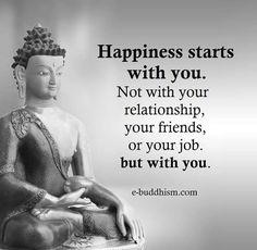 La felicidad empieza por uno mismo.
