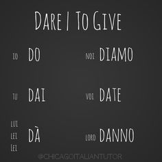 dare | to give ‪#dare #togive #italian #parliamoitaliano #impariamoitaliano #chicagoitalian #chicagoitaliantutor #speakitalianeveryday #learnitalianinchicago #100daysofverbs‬ ‪{day8} http://goo.gl/67jl8q