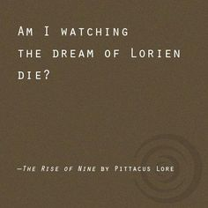 Rise of Nine- Pittacus Lore Quote