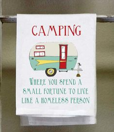 Camping where you spend a small fortune to live like a #campinglist