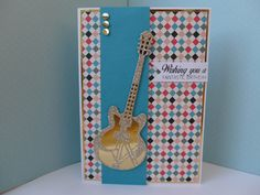Male birthday card made using the Tonic electric guitar die