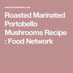 Roasted portobello mushrooms, Mushroom caps and Portobello on ...