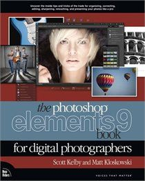 """Read """"The Photoshop Elements 9 Book for Digital Photographers"""" by Scott Kelby available from Rakuten Kobo. This book breaks new ground by doing something for digital photographers that's never been done before—it cuts through t. Photoshop Elements, Photoshop Book, Photoshop Cs5, Raw Photo, Used Cameras, Print Your Photos, Book Authors, Color Correction, Digital Photography"""