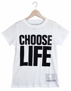 Katherine Hamnett - Choose Life