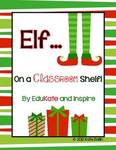Elf on a {Classroom} Shelf! Filled with activities, creative writing, and journal prompts for your students to document the adventures of your classroom elf! First Grade Classroom, Classroom Fun, Classroom Activities, Classroom Organization, Kindergarten Literacy, Future Classroom, Preschool Christmas, Christmas Elf, Christmas Ideas