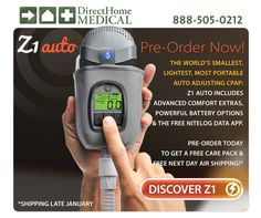 Pre-Order the Z1 Auto Today! The worlds smallest, lightest and most portable Auto CPAP. http://www.directhomemedical.com/z1-travel-auto-cpap-machine-hdmusa.html#.VLUkmsbLcyE