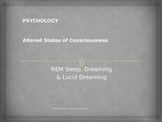 This power-point presentation covers the important features of REM sleep, dreaming and lucid dreaming. Ready to use and editable slides!Check out more quality, ready-to-use resources:More from Resources GaloreFollow me on:PinterestCLICK on the green FOLLOW ME button and be the first to know when new resources become available!Thank you for visiting my store!Prathiba*****************************************************************************How to get TPT credit to use on future purchases…