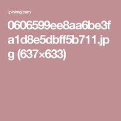 0606599ee8aa6be3fa1d8e5dbff5b711.jpg (637×633)