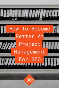 If you want to work as a SEO Project Manager, don't miss our tips on effective Project Management for SEO and proven tactics about how we do it successfully. Seo Manager, Search Engine Optimization, Project Management, How To Become, Infographic, Wisdom, Digital, Tips