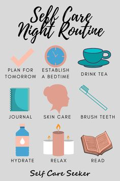 Self Care Night Routine - Self Care Seeker Vie Motivation, School Motivation, Self Care Bullet Journal, Routine Planner, Get My Life Together, Night Routine, Evening Routine, Mental And Emotional Health, Self Care Activities