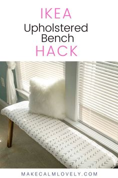 IKEA hack for an upholstered wooden bench.