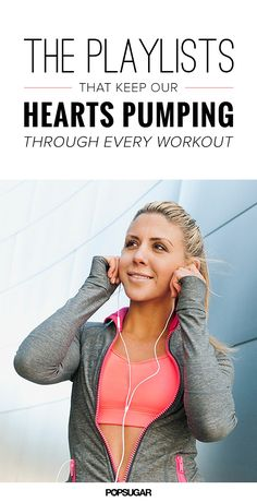 The best cardio playlists for every workout.