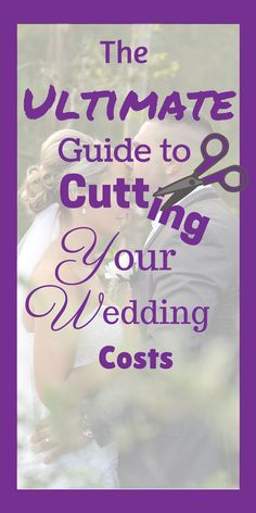 How to save money on your wedding. Here is the ultimate wedding cost cutting guide perfect for brides on a tight budget looking for money saving ideas!