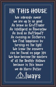 Harry Potter Funny Cross Stitch PDF Pattern In This House We Do Harry Potter ALWAYS now if we could just confirm dad is in Slytherin we'd have all the houses represented. Harry James Potter, Font Harry Potter, Immer Harry Potter, Harry Potter Fiesta, Mundo Harry Potter, Harry Potter Quotes, Harry Potter Books, Harry Potter World, Harry Potter Clothing