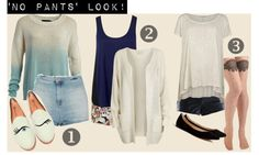 """""""No Pants Look"""" by floriestyle on Polyvore"""