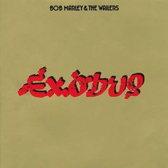 Exodus At Remembering The Year Bob Marley & The Wailers Really Got People Jammin' Bob Marley Exodus, Bob Marley Cd, The Wailers, Music Album Covers, Lp Cover, Cover Art, Reggae Music, Love People, First Love