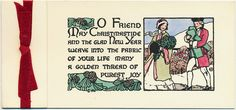 """O friend may Christmastide and the glad New Year weave into the fabric of your life many a golden thread of purest joy"" Vintage Christmas cards  This card is part of the Dulah Evans Krehbiel Card Collection at the National Museum of Women in the Arts (NMWA) Betty Boyd Dettre Library and Research Center (LRC) http://nmwa.org/learn/library-archives  Publication date: 1911"