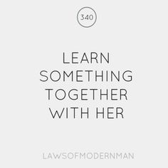 Learn something together with her.