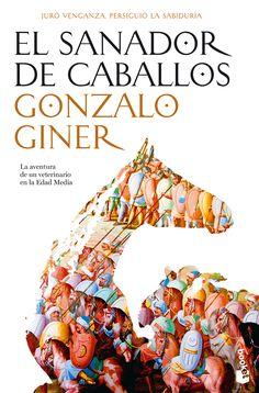 El sanador de caballos, de Gonzalo Giner.  http://www.quelibroleo.com/libros/el-sanador-de-caballos 24-6-2012