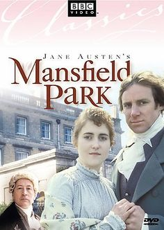 Mansfield Park [PN1997 .M367 2004]  	Fanny is an impoverished young woman, snubbed by society, who earns the respect and love of her cousin in this BBC mini-series adaptation of the Jane Austen classic set in 19th century England.