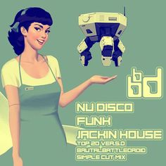 """Check out """"nu disco funk jackin' house top 20 ver.5.0 [brutalbattledroid simple cut mix]"""" by brutalbattledroid on Mixcloud"""