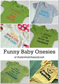 Funny Saying Onesies at thatswhatchesaid.net #baby #onesies