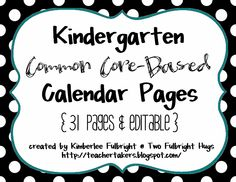 Two Fulbright Hugs ~ Teacher Time Savers: Editable Calendar Set (Common Core-Based) Kindergarten Calendar, Kindergarten Freebies, Kindergarten Reading, Teaching Math, Teaching Resources, Teaching Ideas, Classroom Organization, Classroom Management, Esl Lessons
