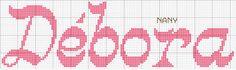 1000 Artes: Nomes em Ponto Cruz - Débora