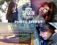 Free Pack of 14 Quality Photo Effect Photoshop Actions