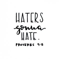 """Don't bother correcting mockers; they will only hate you."" Proverbs 9:8 » Alexandra Tucci"