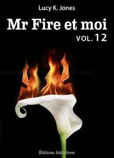 SAGA EL SR. FIRE Y YO - COMPLETA - LUCY K. JONES