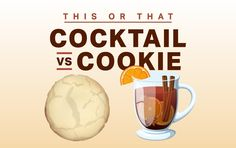This or That: Is a Cookie Healthier Than a Cocktail?