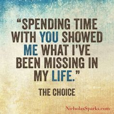 The Choice - Nicholas Sparks, love quotes, romantic movie, truth about life