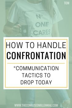 how to handle confrontation tips communication tips for a narcissist how to handle conflict how to handle confrontation communication skills Effective Communication, Communication Skills, Life Advice, Career Advice, Healthy Relationships, Relationship Advice, Marriage Tips, Self Development, Personal Development