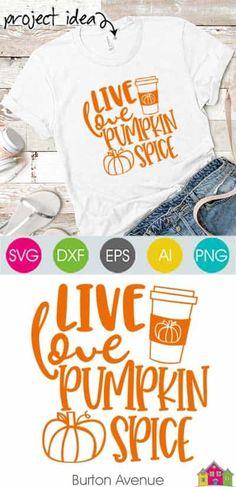 Live Love Pumpkin Spice SVG File - Burton Avenue