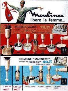Publicité / libération de la femme / confort ménager / Moulinex libère la femme