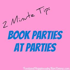 In a Party Plan business, it's almost always EASIEST to book your next parties AT the party! After all, party guests are loving the products, they are experiencing the fun, and they are getting to know you.Here's a 2 Minute Tip for Booking Parties AT the Party! (don't let the …