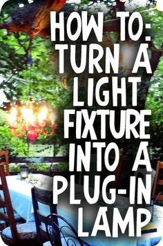 DIY: How to Turn a Chandelier (or any light fixture) Into a Plug-in Lamp.