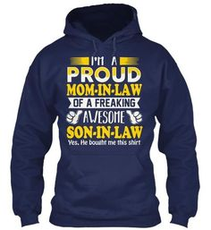 Im A Proud MOM IN LAW T-Shirt
