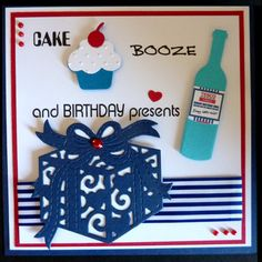 S207 Hand made Birthday card using Dixie present; Sizzlit cake and Dienamics Bottle
