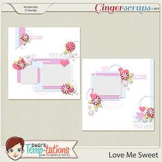 Roses are red, violets are blue, love is sweet and so are you! Oh how sweet love is! {Love Me Sweet} features two 12x12 digital scrapbooking templates with beautifully layered paper spots and multiple heart and flower scatters. Perfect for capturing your favorite memories of the special loves in your life!  Download includes two layered templates in psd, png, tiff and page formats. http://store.gingerscraps.net/Love-Me-Sweet.html