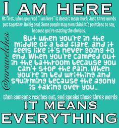 I. Am. Here. Www.Facebook.Com/mrswelcheswarriors #spoonie #chronicillness