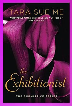 REVIEW & Book Tour: THE EXHIBITIONIST (The Submissive ) by Tara Sue Me​ at The Reading Cafe:   http://www.thereadingcafe.com/the-exhibitionist-the-submissive-6-by-tara-sue-me-review-and-book-tour/