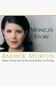 Monica's Story by Andrew Morton, http://www.amazon.com/dp/B000C4SQQY/ref=cm_sw_r_pi_dp_bHTIpb1QPPBGJ