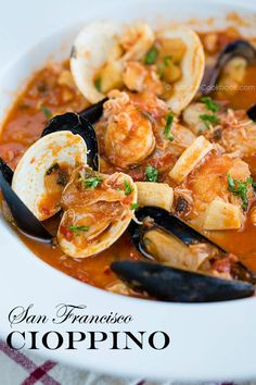Cioppino Cioppino Cioppino Is A Seafood Stew Originating From San Francisco Flavorful And Tasty Tomato Based Soup With Clams Mussels Crab Shrimp Squi Cioppino Stew Seafood Soup Tomato Mexican Clam Recipes, Fish Recipes, Seafood Recipes, Cooking Recipes, Healthy Recipes, Seafood Appetizers, Top Recipes, Recipies, Fish Dishes