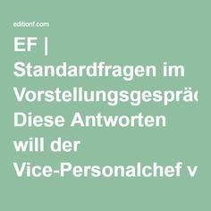 EF | Standardfragen im Vorstellungsgespräch: Diese Antworten will der Vice-Personalchef von euch hören