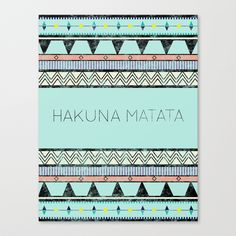 Hakuna Matata Stretched Canvas by Lala | Society6