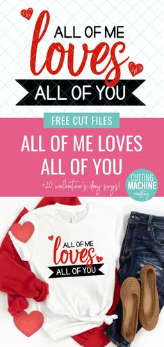Making Valentine Crafts with a cutting machine? Find 20 Valentine Cut Files including an All Of Me Loves All Of You SVG, perfect for making a DIY shirt for date night! #Valentine #Cricut #CutFiles #Heart #ValentineCrafts #CricutCrafts #FreeSVG #CutFiles #CricutCreated #CricutMade Happy Valentine Day HAPPY VALENTINE DAY | IN.PINTEREST.COM WALLPAPER #EDUCRATSWEB