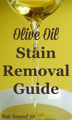 Step by step instructions for olive oil stain removal from clothing, upholstery and carpet {on Stain Removal 101}